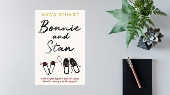 Bonnie and Stan by Anna Stuart @annastuartbooks @TrapezeBooks #review @mgriffiths163 @Tr4cyF3nt0n