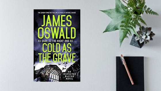 Cold As The Grave by James Oswald @SirBenfro @Wildfirebks #Extract #RandomThingsTours @annecater