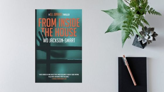 From Inside the House by WD Jackson-Smart @wdejackson @pantherpubs @mgriffiths163 #blogtour #review