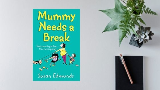 Mummy Needs a Break by Susan Edmunds @susanedmunds @AvonBooksUK #extract #blogtour