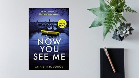 Now You See Me by Chris McGeorge @crmcgeorge @orionbooks @Tr4cyF3nt0n #review