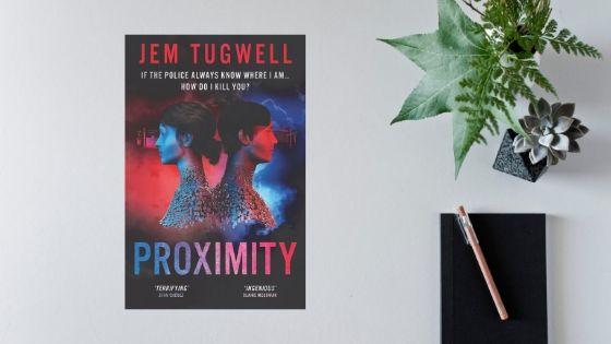 Proximity by Jem Tugwell – Guest Post @JemTugwell @SerpentineBooks @MidasPR