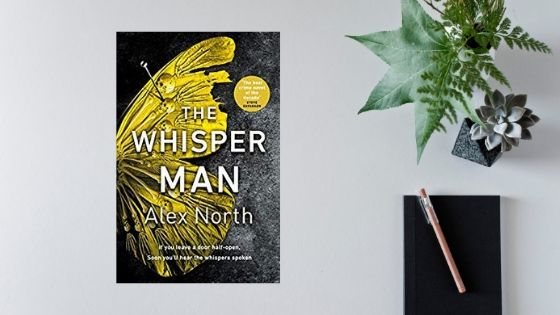 The Whisper Man by Alex North @writer_north @MichaelJBooks #review