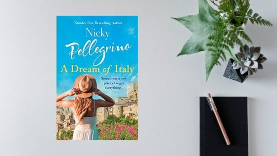 A Dream of Italy by Nicky Pellegrino – Review by @mgriffiths163