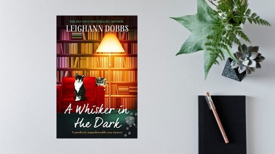 A Whisker In The Dark by Leighann Dobbs – Review by@mgriffiths163