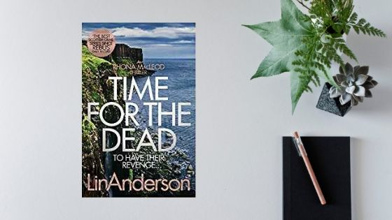 Time for the Dead by Lin Anderson