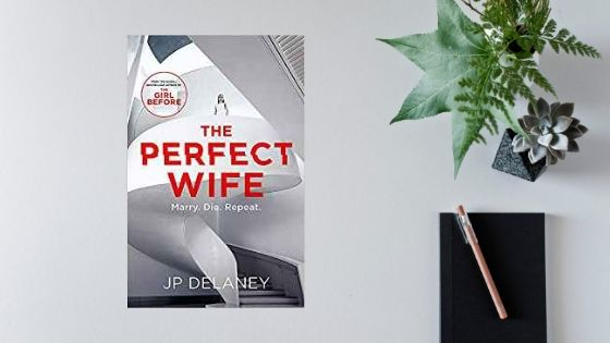 The Perfect Wife by JP Delaney – review by @mgriffiths163