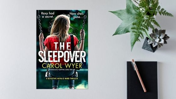 The Sleepover by Carol Wyer