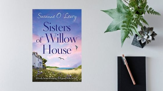 Sisters of Willow House by Susanne O'Leary @susl @Bookouture @mgriffiths163 #review