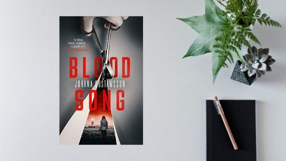 Blood Song by Johana Gustawsson (Translated by David Warriner)