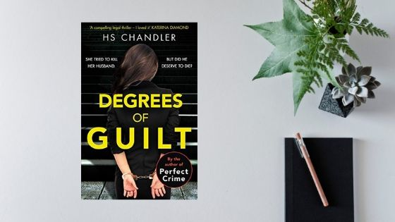 Degrees of Guilt by H.S.Chandler