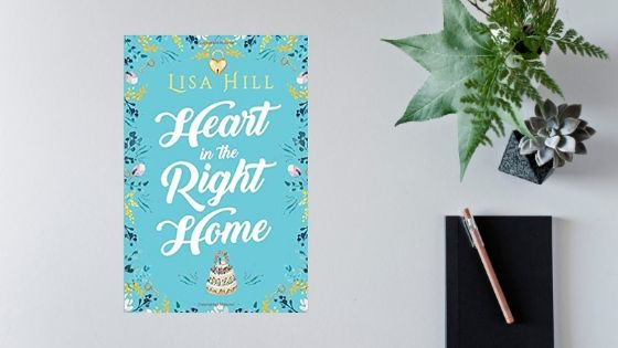 Heart in the Right Home by Lisa Hill