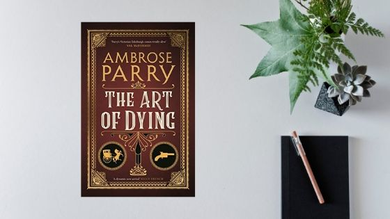 The Art of Dying by AmbroseParry