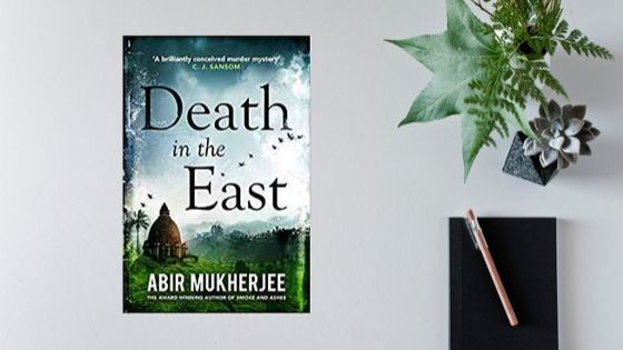 Death in the East by Abir Mukherjee #FirstMondayCrime