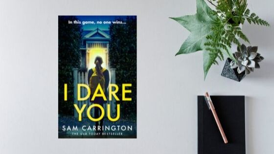 I Dare You by Sam Carrington