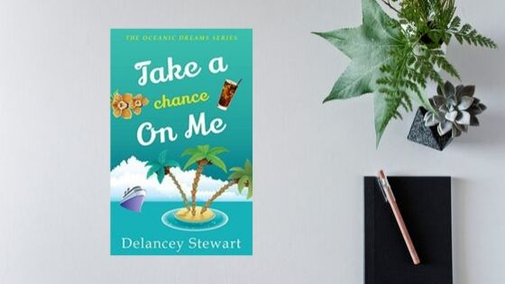 Take A Chance On Me by Delancey Stewart