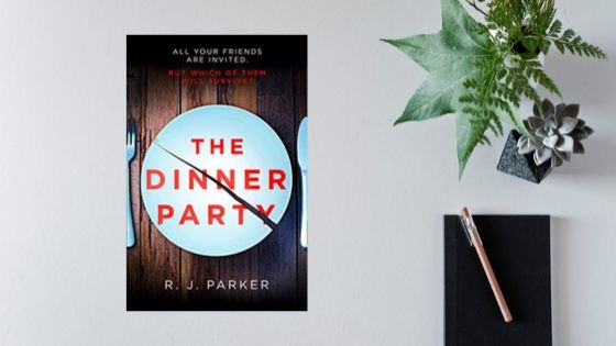 The Dinner Party by R.J. Parker