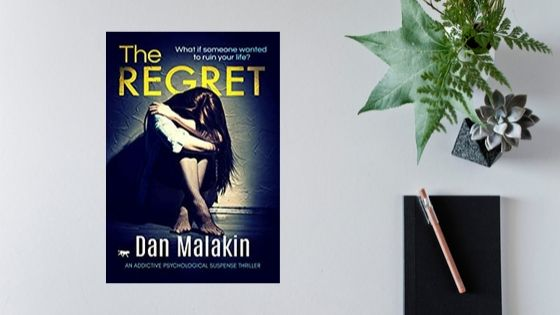 The Regret by Dan Malakin
