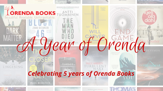 A Year of Orenda: Celebrating 5 Years of Orenda Books @OrendaBooks @mgriffiths163 #50for50 #TeamOrenda