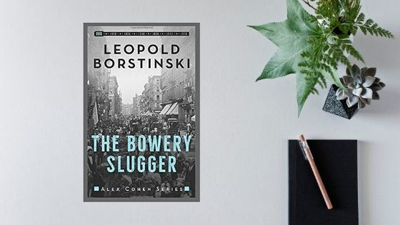 The Bowery Slugger by Leopold Borstinski