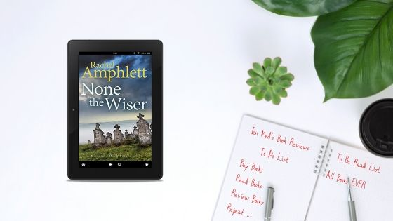None the Wiser by Rachel Amphlett