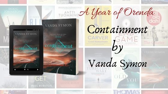 A Year of Orenda – Containment by VandaSymon