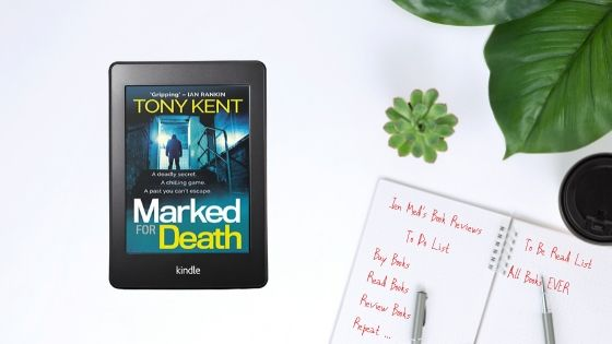 Marked for Death by Tony Kent