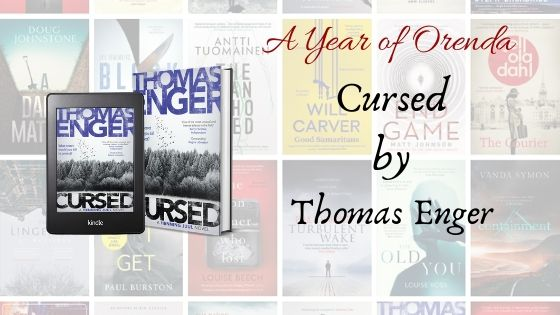 A Year of Orenda – Cursed by Thomas Enger