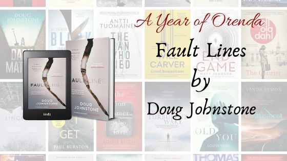 A Year of Orenda – Fault Lines by Doug Johnstone