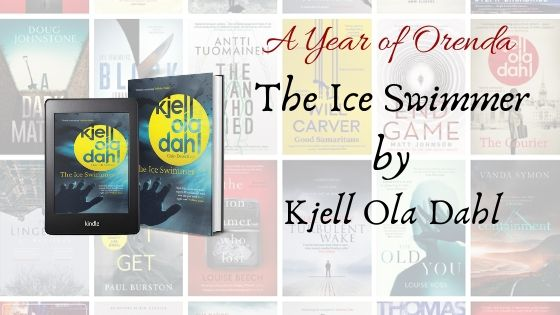 A Year of Orenda – The Ice Swimmer by Kjell Ola Dahl