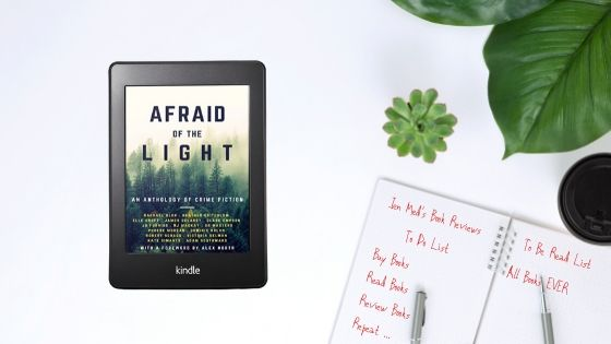 Afraid of the Light – Short Story Anthology