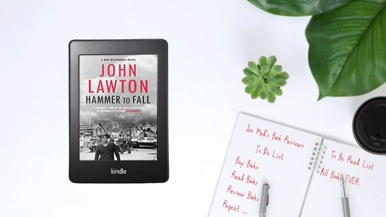 Hammer to Fall by John Lawton