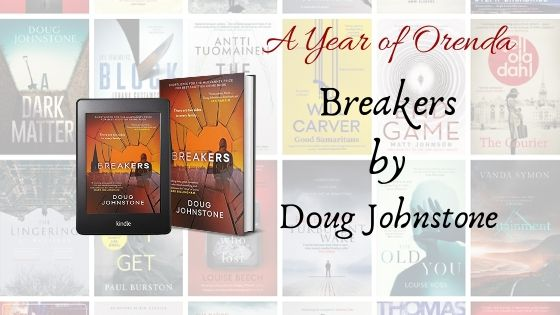 A Year of Orenda – Breakers by Doug Johnstone