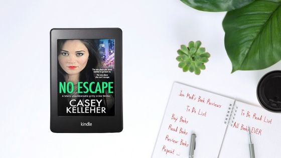 No Escape by Casey Kelleher