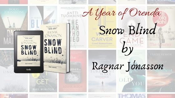A Year of Orenda – Snowblind by Ragnar Jónasson