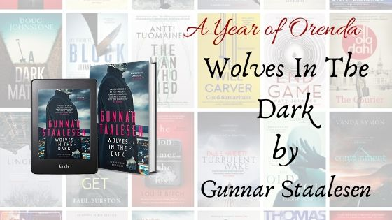 A Year of Orenda – Wolves In The Dark by Gunnar Staalesen