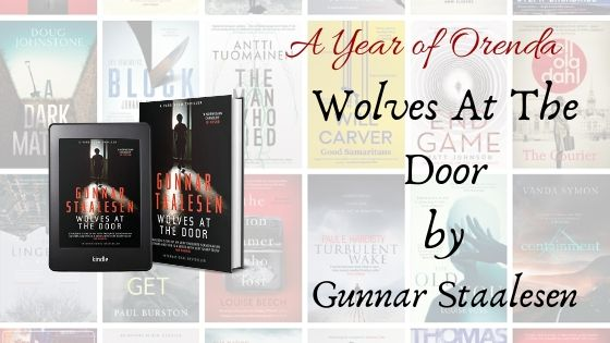 A Year of Orenda – Wolves At The Door by Gunnar Staalesen