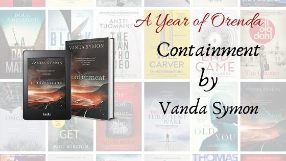 A Year of Orenda – Containment by Vanda Symon