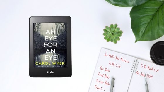 Cover Reveal: An Eye For An Eye by Carol Wyer