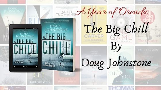 A Year of Orenda – The Big Chill by Doug Johnstone