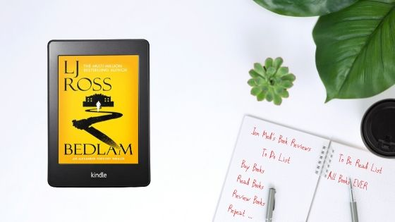Bedlam by LJ Ross