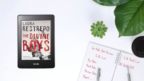 The Divine Boys by Laura Restrepo (trns Carolina De Robertis)