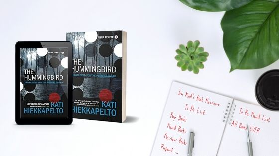 The Hummingbird by Kati Hiekkapelto (trns David Hackston)