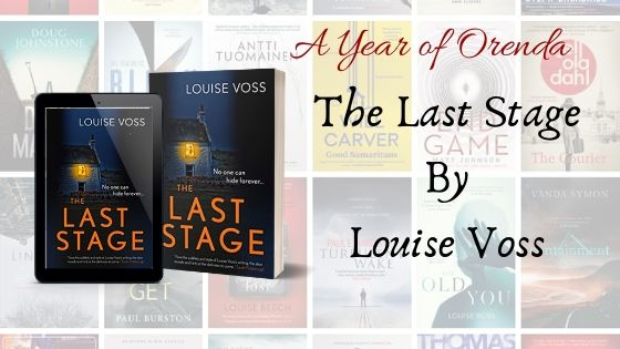 A Year of Orenda – The Last Stage by Louise Voss
