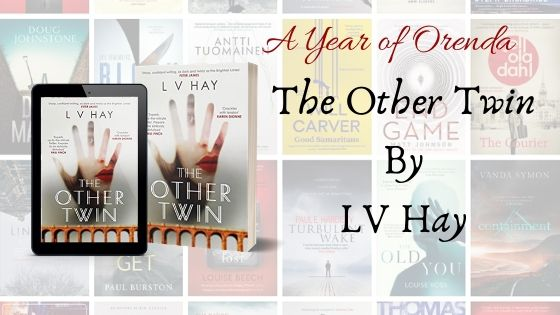 A Year of Orenda – The Other Twin by L.V. Hay