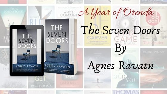 A Year of Orenda – The Seven Doors by Agnes Ravatn (trns Rosie Hedger)