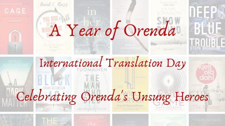 A Year of Orenda – International Translation Day – Celebrating the OrendaTranslators.