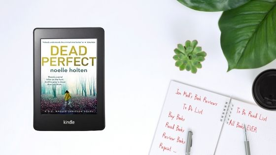 Dead Perfect by Noelle Holten