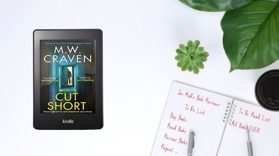 Cut Short by M.W. Craven