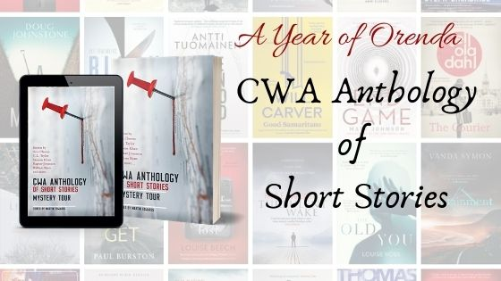 A Year of Orenda – The CWA Short Story Anthology: Mystery Tour